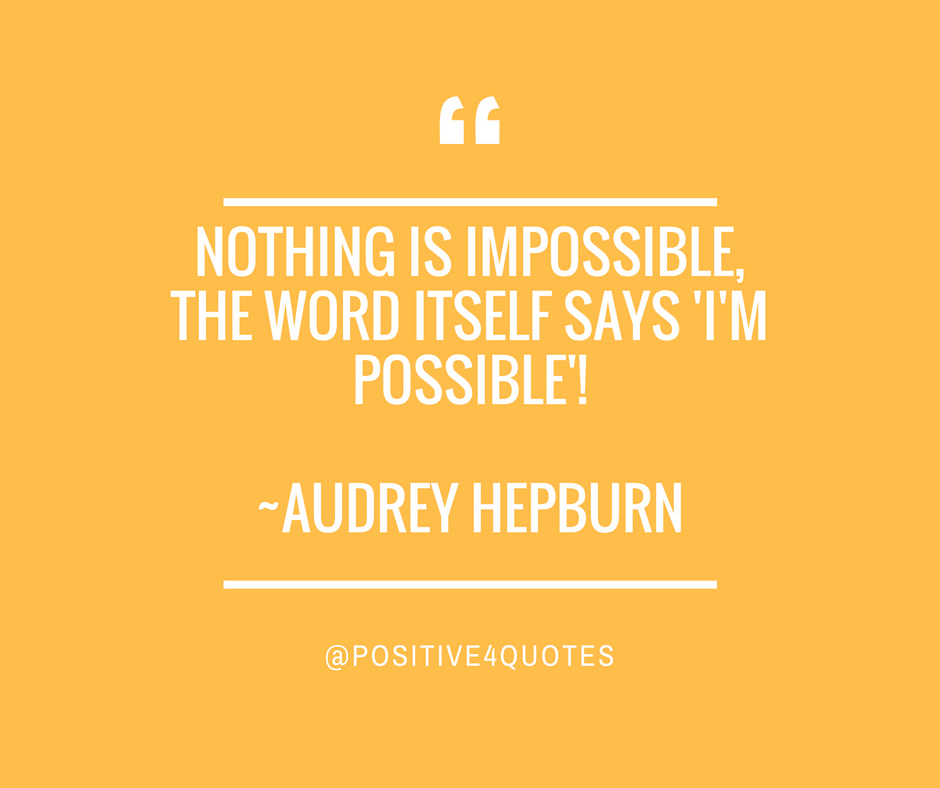 Inspirational Quotes About Positive: 70 Highly Motivational Quotes That Will Inspire You To