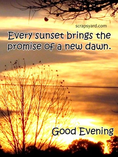Good Afternoon Picture Quotes: 50 Lovely Good Evening Quotes And Wishes