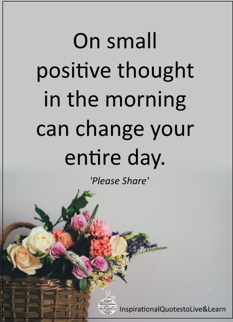 Positive Thinking Quotes Of The Day: 54 Most Inspiring Positive Thinking Quotes For The Day