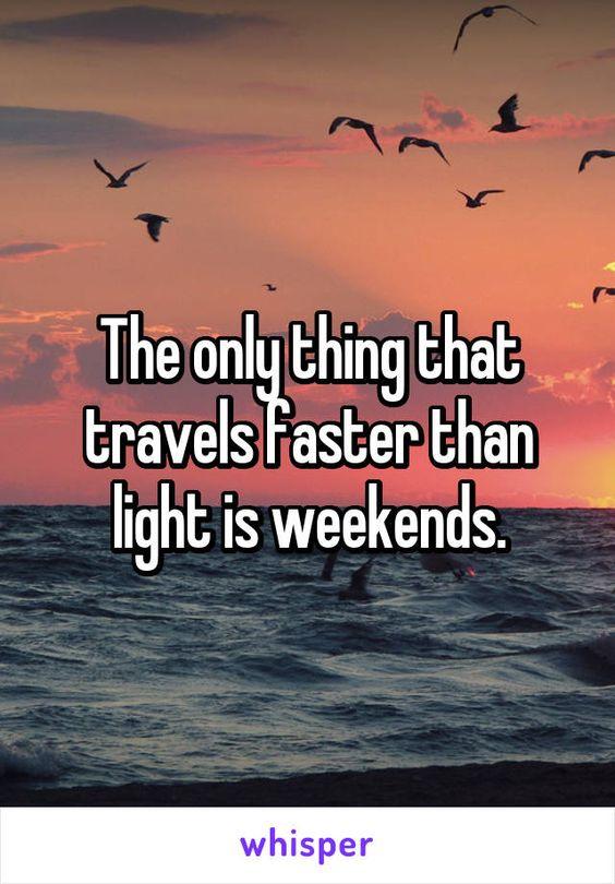 Weekend Quotes | Weekend Quotes 22 Blurmark